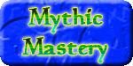 Mythic Mastery
