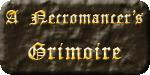 A Necromancer's Grimoire