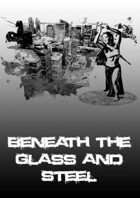 Beneath the Glass and Steel - Issue #02