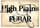 High Plains FUBAR