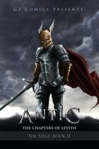 Antic: The Chapters of Levith (the Siege: Book 2)