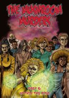 The Mushroom Murders: Within the Ring