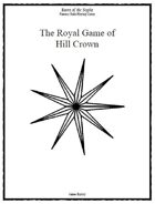 The Royal Game of Hill Crown