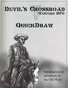 Devil's Crossroad: Quickdraw