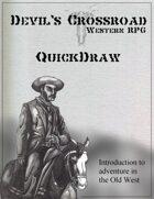 Devil's Crossroad: Quickdraw