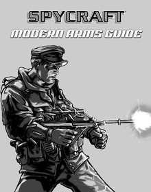 Classic Spycraft: Modern Arms Guide