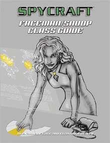 Classic Spycraft: Faceman/Snoop Class Guide