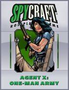 Agent X: One-Man Army