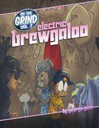 On the Grind II - Electric Brewgaloo
