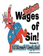 The Wages of Sin! III