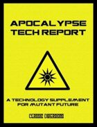 The Apocalypse Tech Report