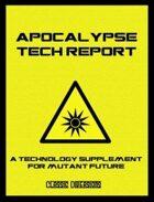 The Apocalypse Tech Report