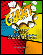 Giant Comic Sketchbook