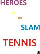 Heroes of the slam Tennis: 1970 year