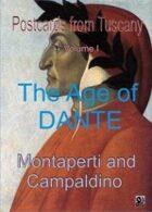 Age of Dante: Montaperti and Campaldino