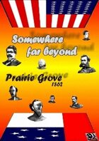 Prairie Grove: Something far beyond