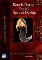 Born in Flames Book 1: Fire and Destiny
