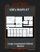 GM's Maps #7:Large Communal Fallout Shelter