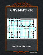 GM's Maps #10: Museum