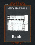 GM's Maps #11: Bank