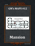 GM's Maps #12: Mansion