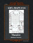 GM's Maps #14: Medium Theatre