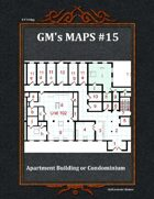 GM's Maps #15:Apartment Building or Condominium