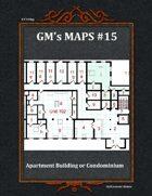 GM's Maps #15:Apartment Building or Condominium