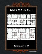 GM's Maps #20: Mansion 2