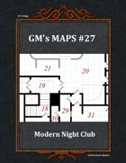 GM's Maps #27: Modern Night Club