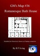 GM's Maps #36: Romanesque Baths