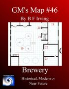 GM's Maps #46: Brewery