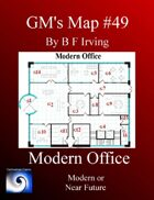 GM's Maps #49: Modern Office