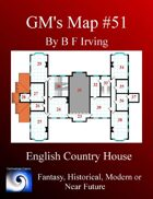 GM's Maps #51: English Country House