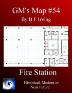 GM's Maps #54: Fire Station