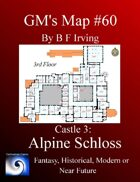 GM's Maps #60: Castle 3 Alpine Schloss