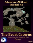 AWB-02: The Beast Caverns