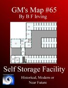 GM's Map #65: Self Storage Facility