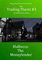 Trading Places #3 Malbecco the Moneylender