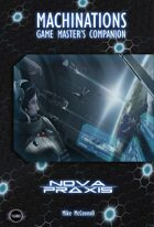 Machinations: The Nova Praxis GM's Companion [FATE]