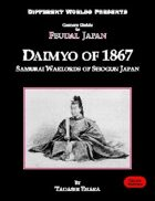 Gamers Guide to Feudal Japan: Daimyo of 1867