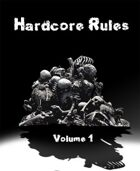 Hardcore Rules Volume 1