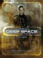 Outbreak: Deep Space