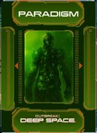 Outbreak: Deep Space - Paradigms Deck