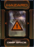 Outbreak: Deep Space - Hazard Deck