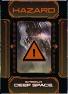 Outbreak: Deep Space - Hazard Deck