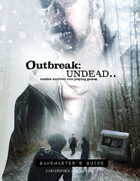 Outbreak: Undead 2nd Edition - Gamemaster's Guide