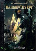Bahamuths Ruf- Splitterdämmerung 2 (PDF) als Download kaufen