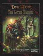 Dark Heresy: The Lathe Worlds