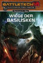 Battletech Die Wiege der Basilisken (EPUB) als Download kaufen